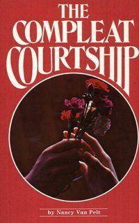 The Compleat Courtship By Nancy Van Pelt