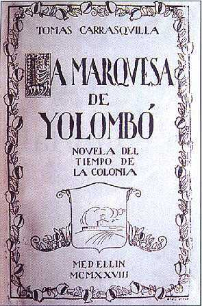 La Marquesa de Yolombó by Tomás Carrasquilla