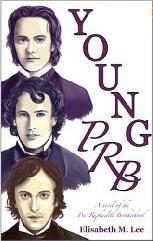 Young PRB: A Novel of the Pre-Raphaelite Brotherhood