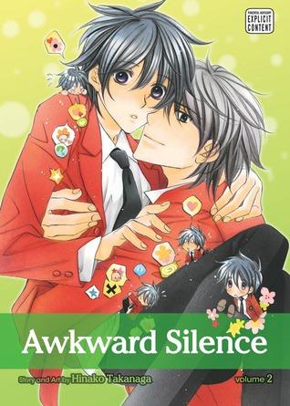 Awkward Silence, Volume 02 by Hinako Takanaga