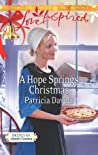 A Hope Springs Christmas by Patricia Davids