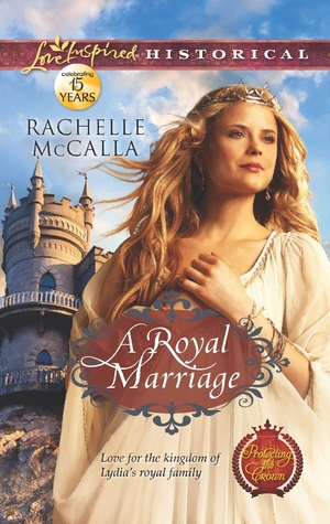 A Royal Marriage (Protecting the Crown, #1)