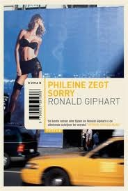 Phileine zegt sorry by Ronald Giphart