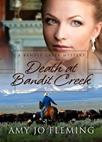Death at Bandit Creek