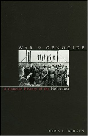 War and Genocide: A Concise History of the Holocaust (eBook)