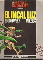 El Incal Luz (El Incal, #2)