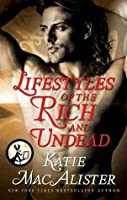 Lifestyles of the Rich and Undead (Dark Ones #10.6)