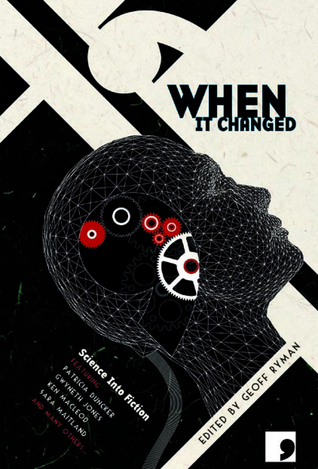 When It Changed: Science into Fiction