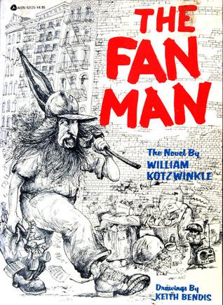 Read The Fan Man By William Kotzwinkle