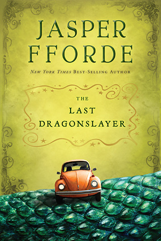 The Last Dragonslayer by Jasper Fforde