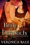 Bride of Dunloch (Highland Loyalties, #1)