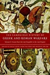 The Cambridge History of Greek and Roman Warfare, Volume 2: Rome from the Late Republic to the Late Empire