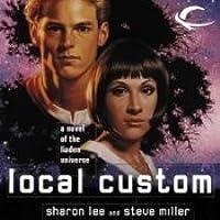 Local Custom (Liaden Universe, #5)
