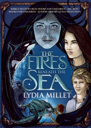 The Fires Beneath the Sea (The Dissenters, #1)