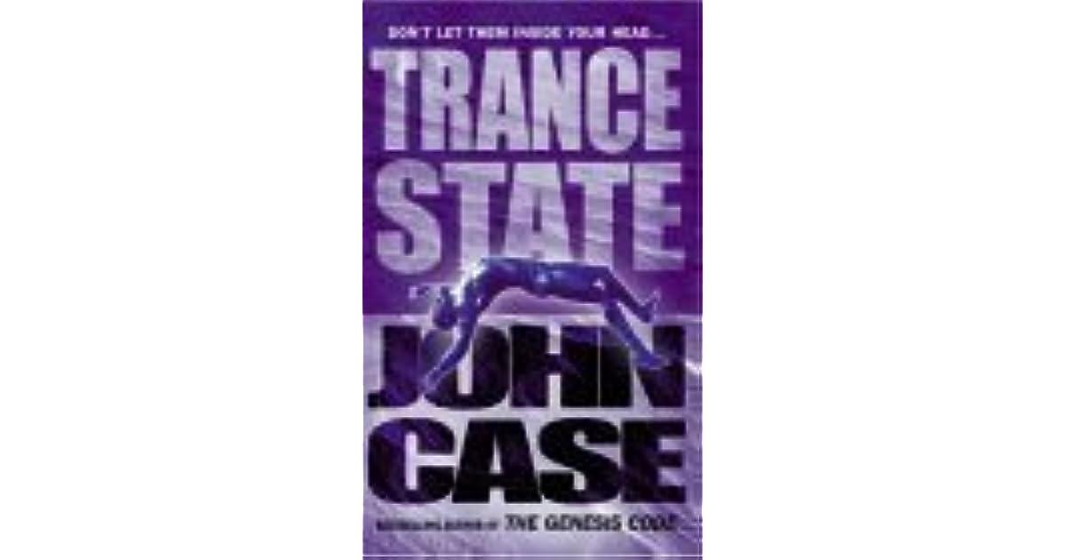 Trance State By John Case border=