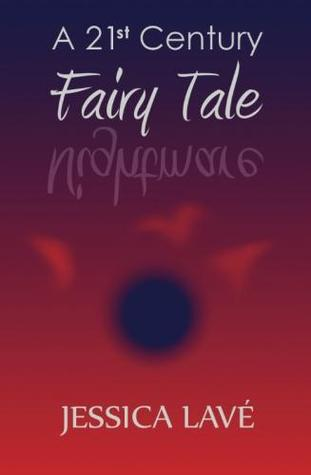 A 21st Century Fairy Tale