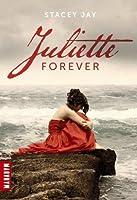 Juliette Forever (Juliette Forever, #1)