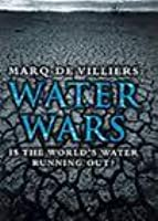Water Wars: Is The World's Water Running Out?