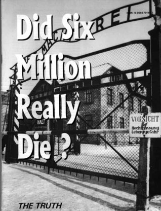 Did Six Million Really Die