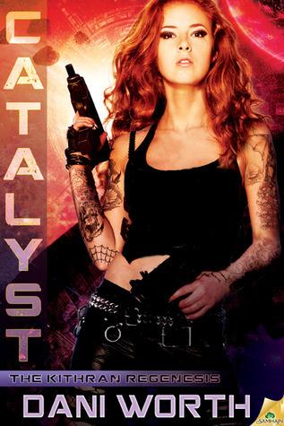 Catalyst by Dani Worth