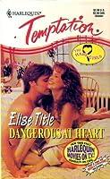 Dangerous at Heart (The Hart Girls, #1)