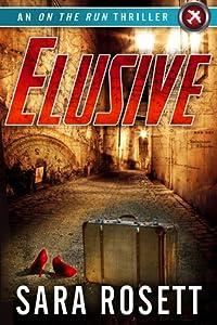 Elusive (On The Run, #1)