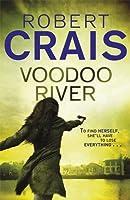 Voodoo River (Elvis Cole, #5)