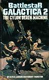 The Cylon Death Machine (Battlestar Galactica, #2)