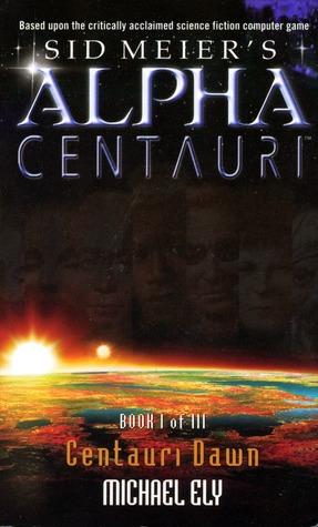 Centauri Dawn By Michael Ely
