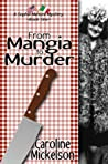 From Mangia to Murder