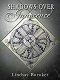 Shadows Over Innocence (The Emperor's Edge, #0.5)