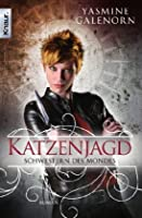 Katzenjagd (Otherworld / Sisters of the Moon, #8)