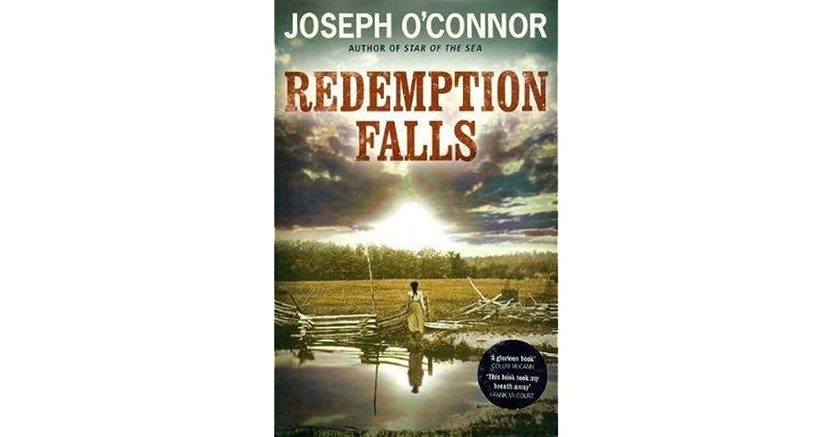Redemption Falls By Joseph Oconnor