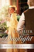 Lovelier Than Daylight (Saddler's Legacy, #3)