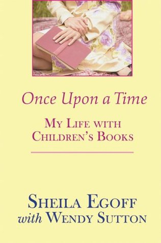 Once Upon a Time: My Life with Children's Books