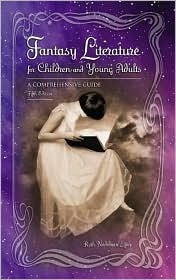 Fantasy Literature for Children and Young Adults: A Comprehensive Guide