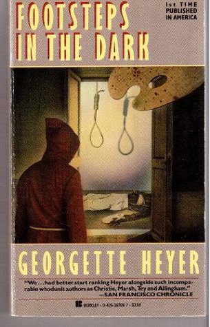 Footsteps in the Dark by Georgette Heyer