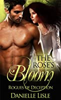 Roses Bloom (Rogues of Deception, #1)