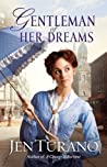 Gentleman of Her Dreams (Ladies of Distinction, #0.5)