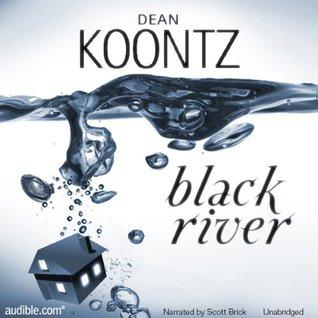 Black River by Dean Koontz