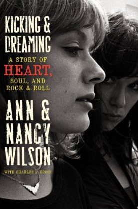 Kicking & Dreaming- A Story of Heart, Soul, and Rock & Roll
