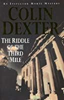 The Riddle of the Third Mile (Inspector Morse, #6)