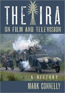 The IRA on Film and Television A History