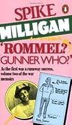 'Rommel?' 'Gunner Who?': A Confrontation in the Desert