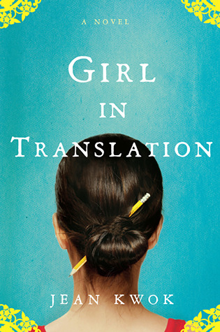 "Book cover of ""Girl in Translation"" by Jean Kwok"