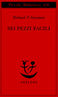 Sei pezzi facili by Richard P. Feynman