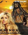GRINGA - In the Clutches of a Ruthless Drug-Lord (#4)