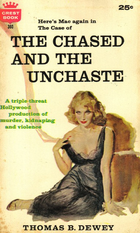 The Chased and the Unchaste