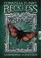 Lebendige Schatten (Reckless, #2)