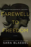 Farewell to Freedom (Louise Rick / Camilla Lind #4)